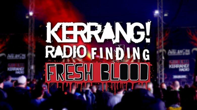 Kerrang Finding Fresh Blood